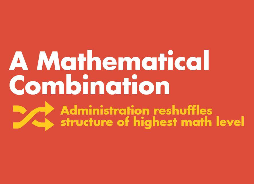 A mathematical combination: Administration reshuffles structure of highest math level