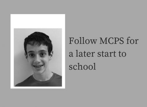 Follow MCPS for a later start to school