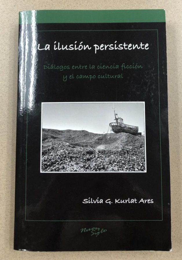 Spanish teacher Silvia Kurlat Ares recently published her second book, which studies Argentine science fiction.
