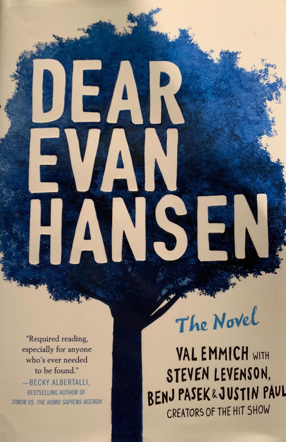 """""""Dear Evan Hansen: The Novel"""" by Steven Levenson includes some music from the musical, while adding new relationships as well."""