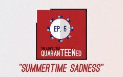 QuaranTEENed - Summertime Sadness